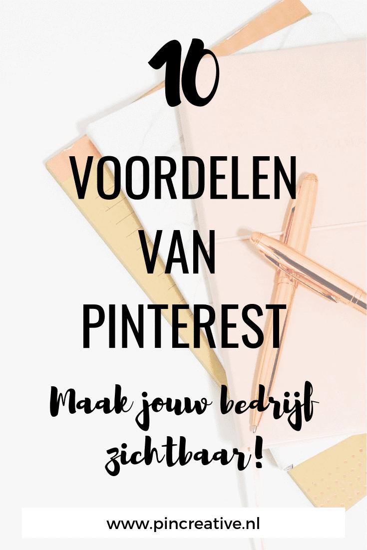 10 voordelen van Pinterest voor jouw bedrijf meer verkeer, meer naamsbekendheid, hogere conversies, zichtbaarheid en meer!