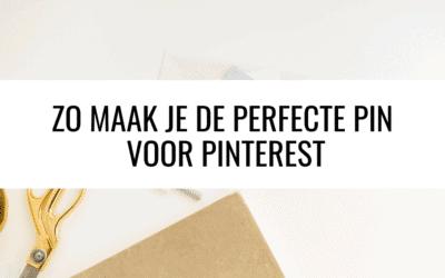 Maak de perfecte pin voor Pinterest