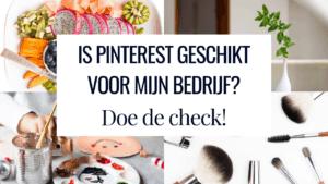 Pinterest geschikt of niet voor jouw bedrijf? Do de check