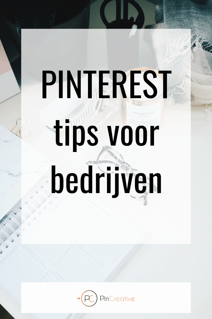Pinterest voor bedrijven inclusief 10 tips voor het gebruiken van een zakelijk account op Pinterets